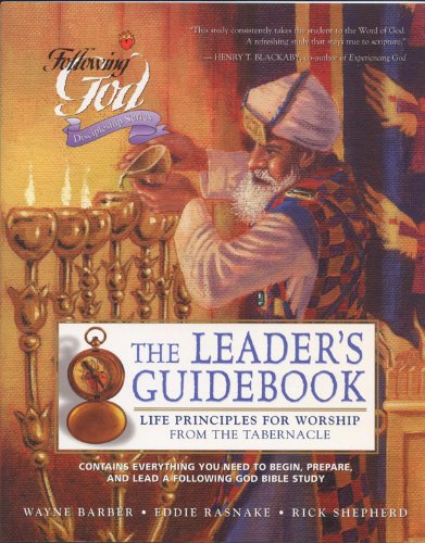 9780899573144: Life Principles for Worship from the Tabernacle: Leaders Guide (Following God Discipleship Series)