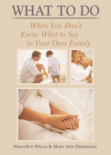9780899573540: What to Do When You Don't Know What to Say to Your Own Family