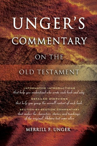 Unger's Commentary on the Old Testament (9780899574158) by Merrill Unger