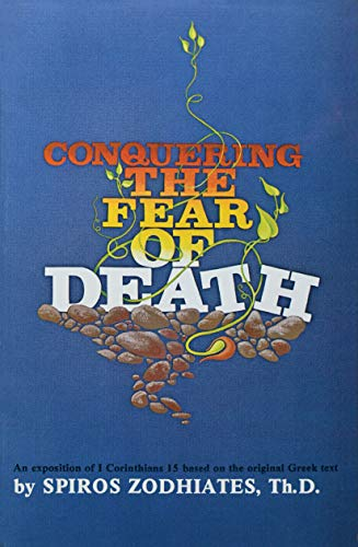 9780899575001: Conquering the Fear of Death