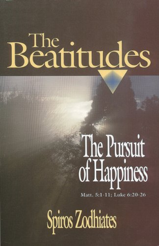 9780899575087: The Pursuit of Happiness: An Exegetical Commentary on the Beatitudes