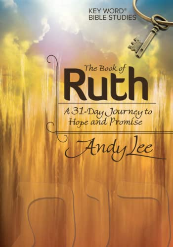 9780899575193: The Book of Ruth: Key Word Bible Study (Key Word Bible Studies)