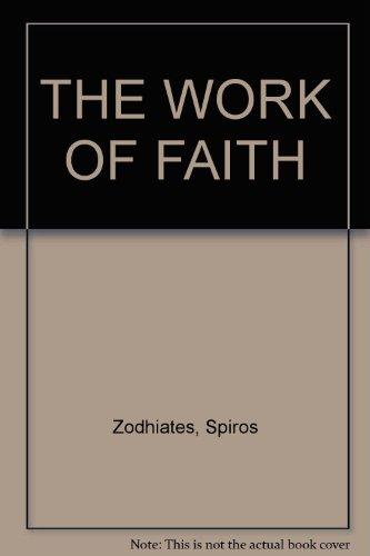 9780899575452: The work of faith
