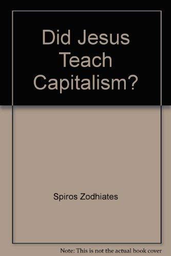 9780899575483: Did Jesus Teach Capitalism?