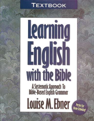 9780899575650: Learning English with the Bible: Textbook...a Systematic Approach to Bible-Based English Grammar