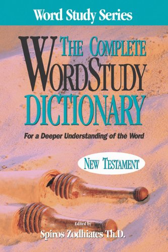 9780899576633: Complete Word Study Dictionary: New Testament (Word Study Series)