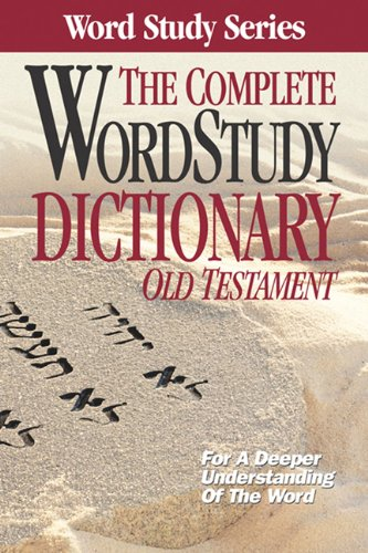 9780899576671: The Complete Word Study Dictionary: Old Testament