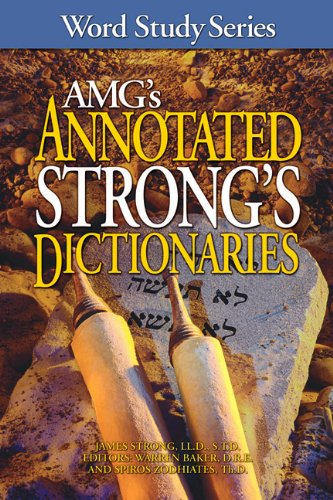 AMG's Annotated Strong's Dictionaries (Word Study Series): Strong, James; Baker