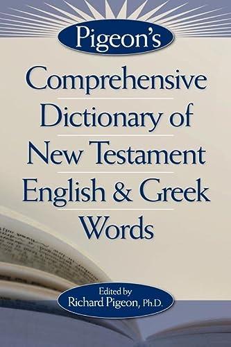 9780899577401: Pigeons Comprehensive Dict NT English & Greek Words HB