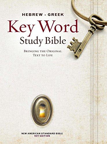 Hebrew-Greek Key Word Study Bible (2008 AMG edition): NASB-77 Bible version, Hardbound (Key Word ...