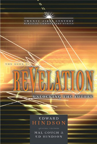 9780899578101: The Book of Revelation: Unlocking the Future (21st Century Biblical Commentary Series)
