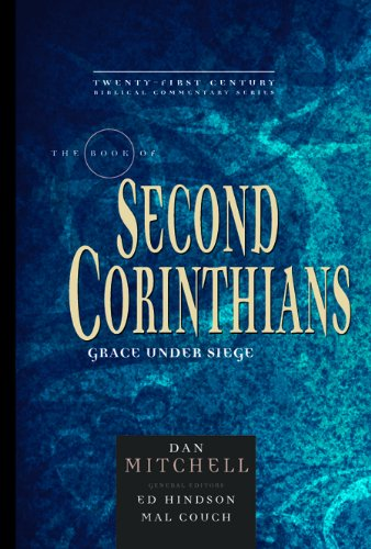 9780899578248: The Book of 2 Corinthians: Grace Under Siege (21st Century Biblical Commentary Series)
