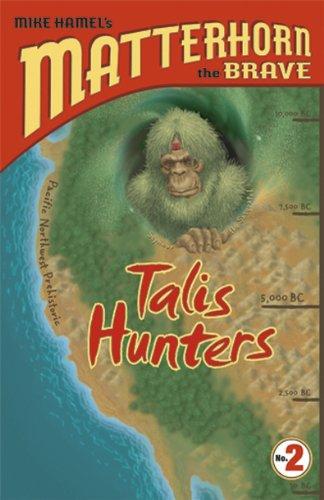9780899578347: Talis Hunters (Matterhorn the Brave Series #2)