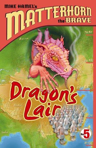 Dragon Lair (Matterhorn the Brave Series #5): Mike Hamel