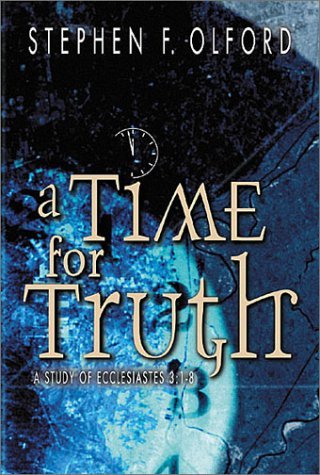 9780899578460: A Time for Truth: A Study of Ecclesiastes 3:1-8