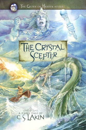9780899578934: The Crystal Scepter (The Gates of Heaven Series)