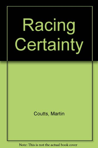 RACING CERTAINTY: Coutts, Martin
