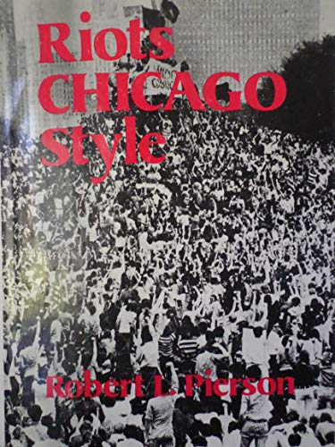 9780899623665: Riots Chicago Style