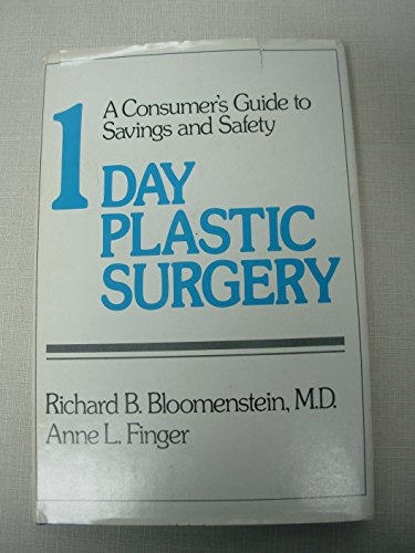 9780899624051: One Day Plastic Surgery: A Consumer's Guide to Savings and Safety