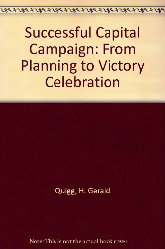 9780899642482: Successful Capital Campaign: From Planning to Victory Celebration