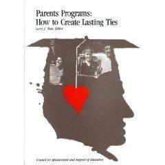 9780899642963: Parents Programs : How to Create Lasting Ties