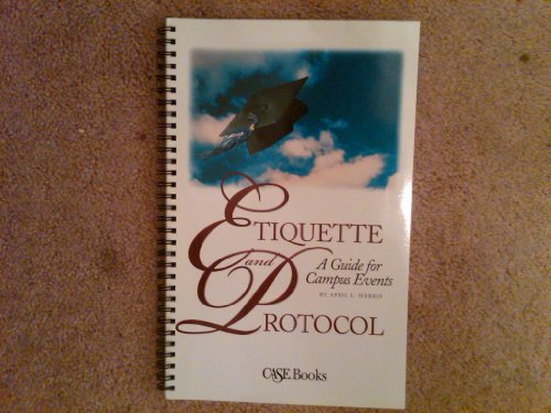 9780899643342: Etiquette and Protocol: A Guide for Campus Success