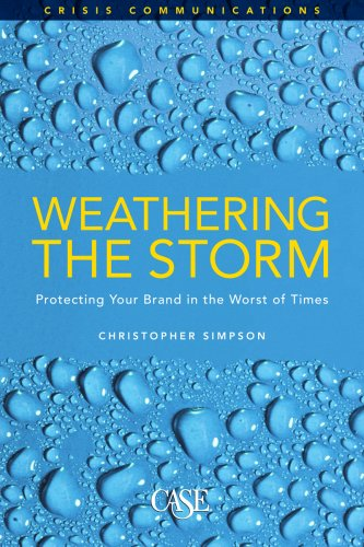 9780899644097: Weathering the Storm: Protecting Your Brand in the Worst of Times