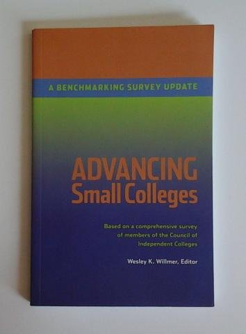 9780899644165: Advancing Small Colleges: A Benchmarking Survey Update