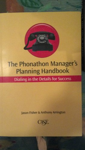 9780899644189: The Phonathon Manager's Planning Handbook: Dialing in the Details for Success