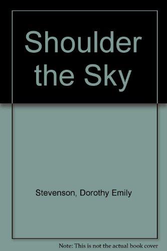 9780899661667: Shoulder the Sky