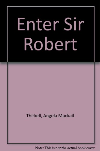 9780899661896: Enter Sir Robert
