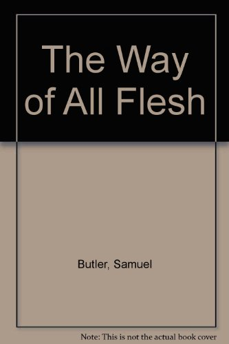 9780899663104: The Way of All Flesh