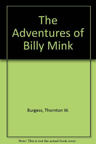 9780899663524: The Adventures of Billy Mink