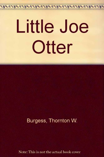 9780899663531: Little Joe Otter