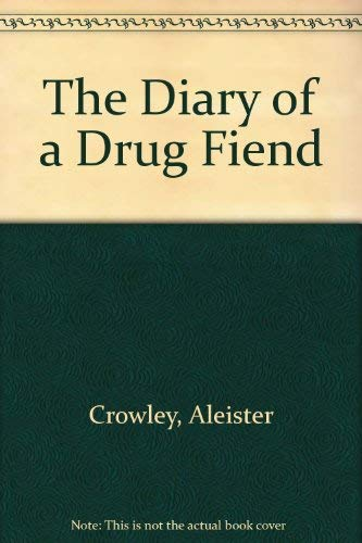 9780899665931: The Diary of a Drug Fiend