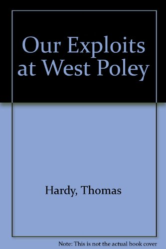 9780899666990: Our Exploits at West Poley