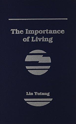 The Importance of Living: Lin Yutang