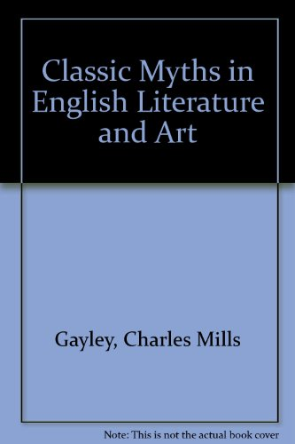 9780899667690: Classic Myths in English Literature and Art