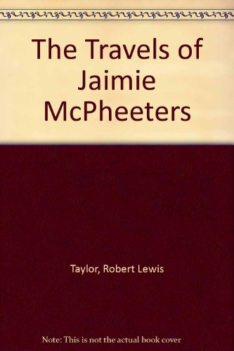 9780899668352: The Travels of Jaimie McPheeters