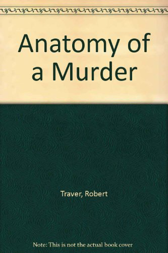9780899668598: Anatomy of a Murder