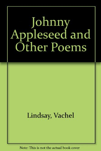 9780899670393: Johnny Appleseed and Other Poems
