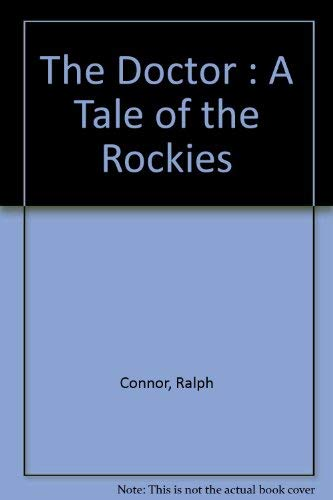 9780899680156: The Doctor: A Tale of the Rockies