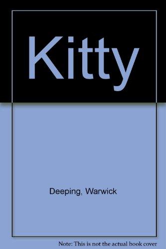 Kitty by Warwick Deeping 1976 Hardcover: Warwick Deeping