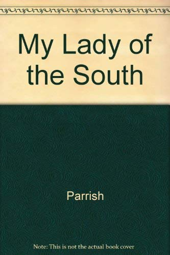 9780899680873: My Lady of the South