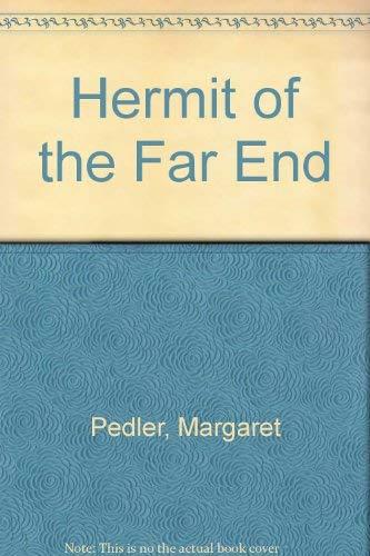 Hermit of the Far End: Pedler, Margaret
