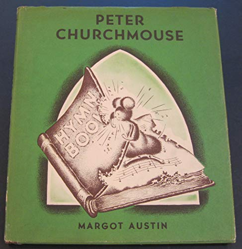 Peter Churchmouse (089968307X) by Margot Austin