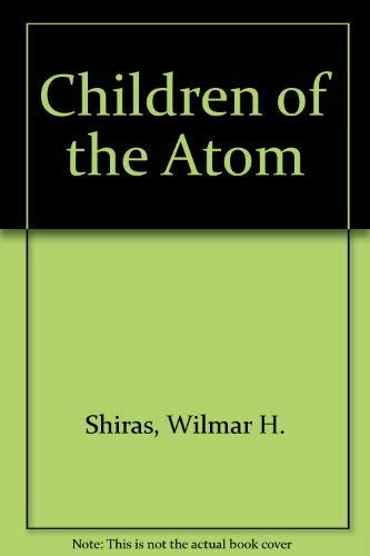 9780899683645: Children of the Atom