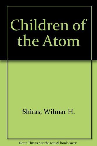 9780899683645: Children of the Atom