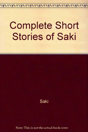 9780899684390: Complete Short Stories of Saki