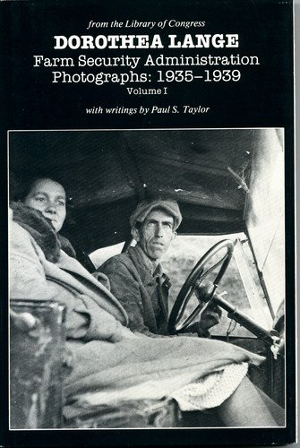 9780899690001: 001: Dorothea Lange: Farm Security Administration Photographs, 1935-1939 (Dorothea Lange), Volume I